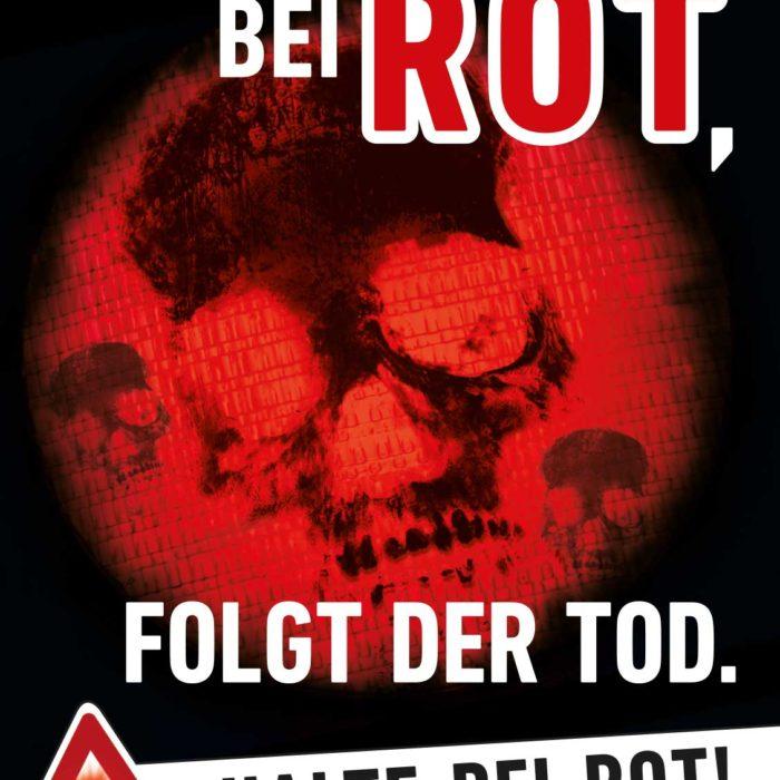 """Verkehrssicherheitskampagne des Landes Salzburg 2018: Plakat """"Halte bei Rot"""""""